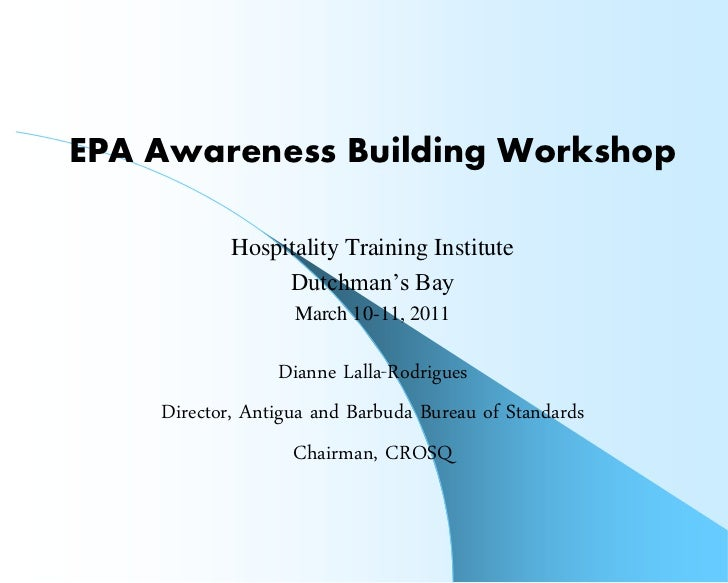 EPA Awareness Building Workshop            Hospitality Training Institute                 Dutchman's Bay                  ...
