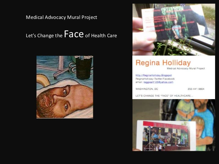 Medical Advocacy Mural Project<br />Let's Change the Face of Health Care<br />