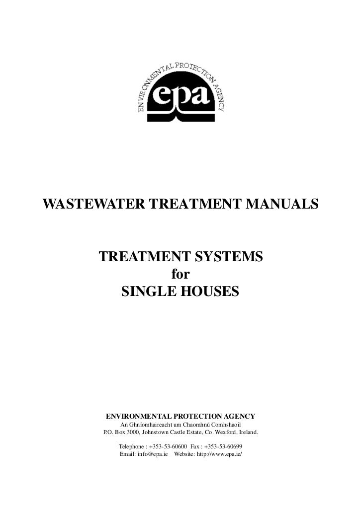 WASTEWATER TREATMENT MANUALS     TREATMENT SYSTEMS            for       SINGLE HOUSES       ENVIRONMENTAL PROTECTION AGENC...