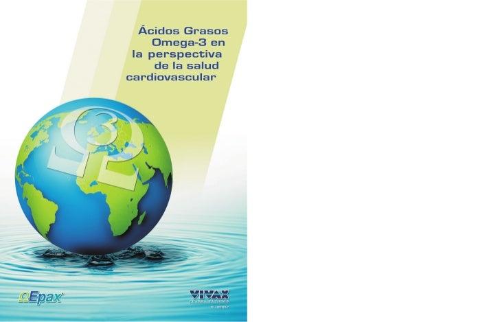 Capítulo 1Los ácidos grasos Omega-3 en la alimentación humanay su importancia• Introducción ...............................