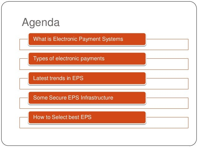 Electronic Payment Systems (EPS) Slide 2