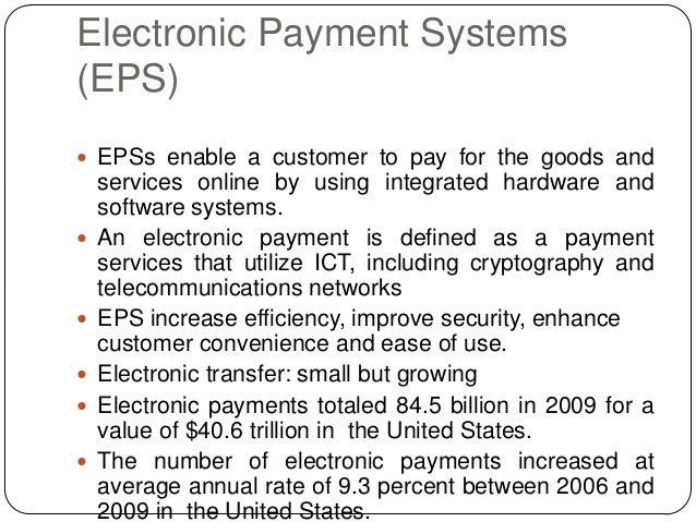 Electronic Payment Systems (EPS) Slide 3