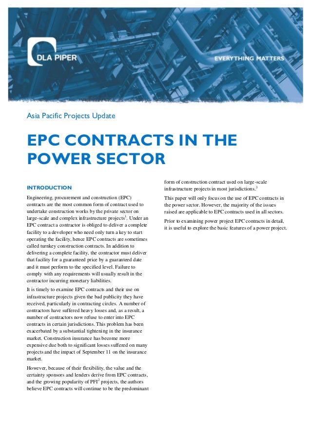 Asia Pacific Projects Update EPC CONTRACTS IN THE POWER SECTOR INTRODUCTION Engineering, procurement and construction (EPC...