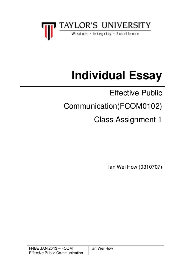 FNBE JAN 2013 – FCOMEffective Public CommunicationTan Wei HowIndividual EssayEffective PublicCommunication(FCOM0102)Class ...