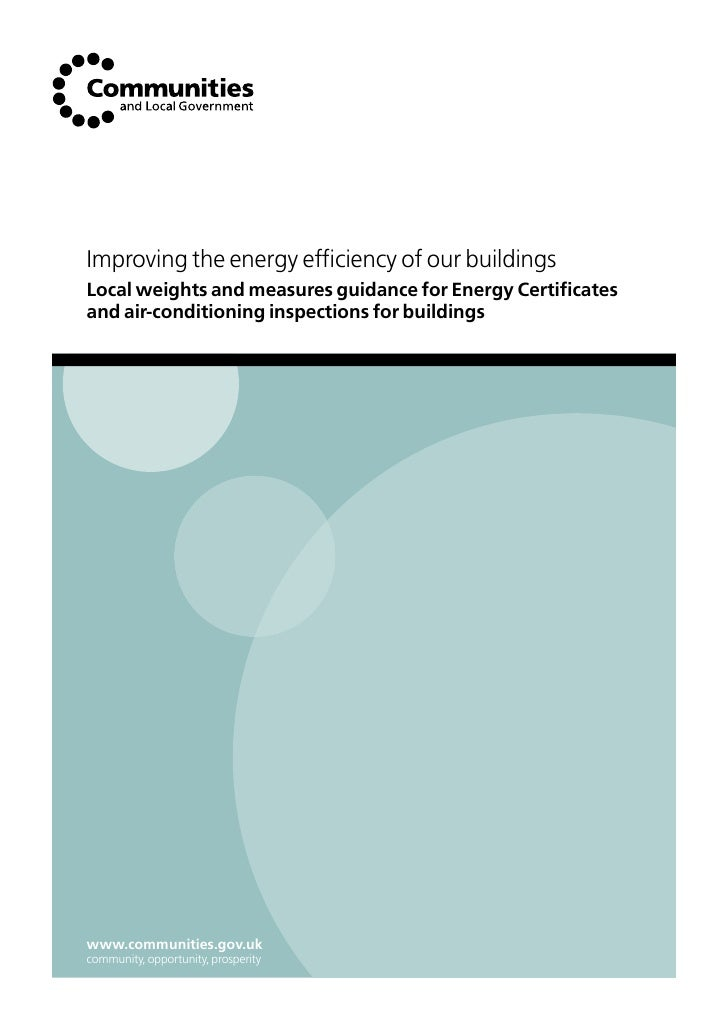 Improving the energy efficiency of our buildings Local weights and measures guidance for Energy Certificates and air-condi...