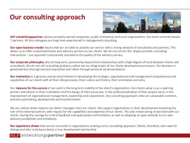 Our consulting approach HLP entwicklungspartner advises privately-owned companies, public institutions and curch organizat...