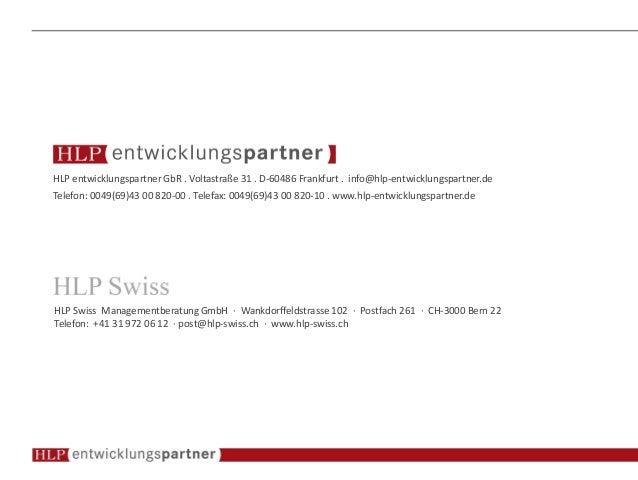 HLP entwicklungspartner GbR . Voltastraße 31 . D-60486 Frankfurt . info@hlp-entwicklungspartner.de Telefon: 0049(69)43 00 ...