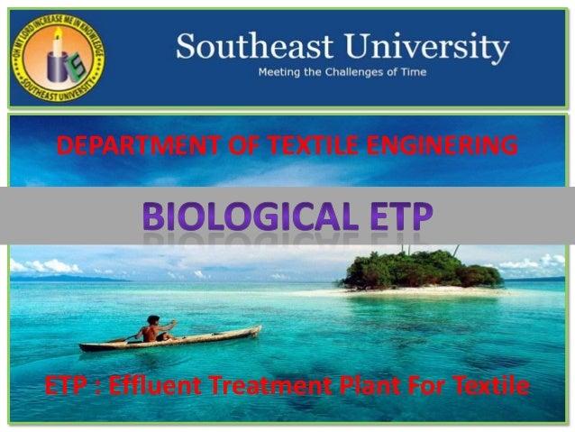 DEPARTMENT OF TEXTILE ENGINERING  ETP : Effluent Treatment Plant For Textile