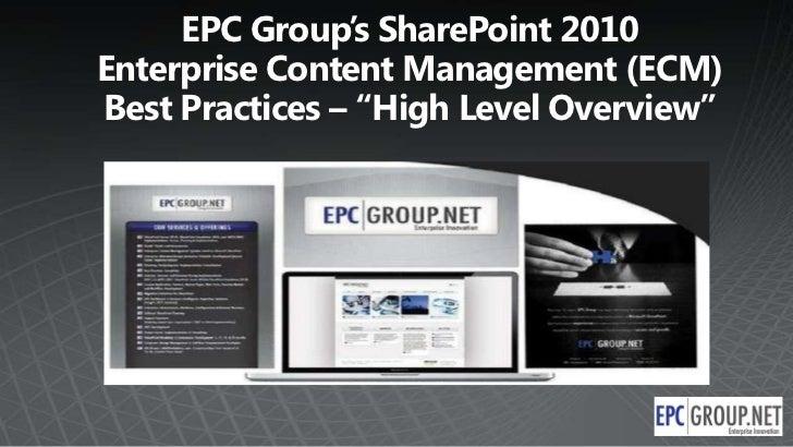 """EPC Group's SharePoint 2010Enterprise Content Management (ECM) Best Practices – """"High Level Overview""""<br />"""