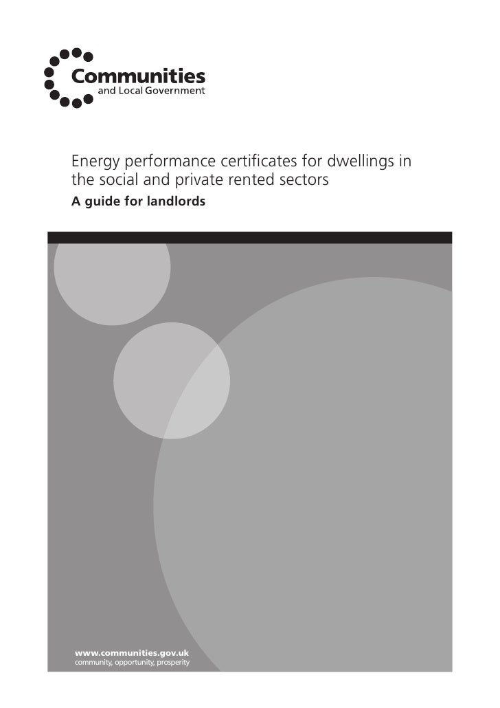 Energy performance certificates for dwellings in the social and private rented sectors A guide for landlords     www.commun...
