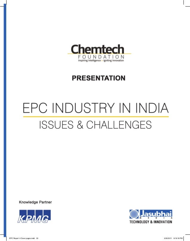EPC Industry in India: Issues and Challenges| 53 | EPC Report 4 Cover pages.indd 53 2/20/2011 8:19:18 PM