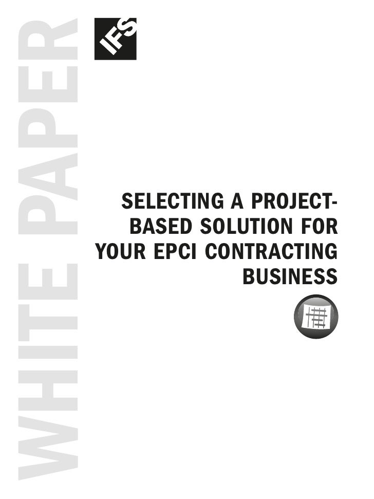 White paper             Selecting a project-              baSed Solution for           your epci contracting              ...