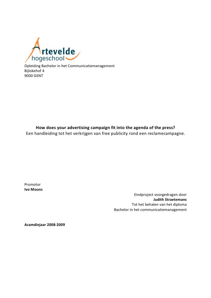 Opleiding Bachelor in het Communicatiemanagement Bijlokehof 4 9000 GENT          How does your advertising campaign fit in...