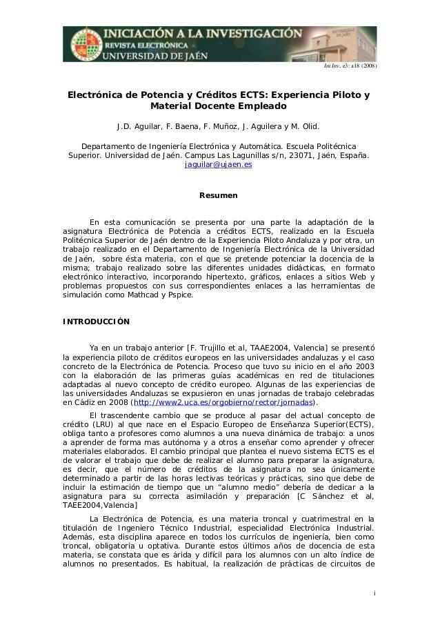 Ini Inv, e3: a18 (2008) i Electrónica de Potencia y Créditos ECTS: Experiencia Piloto y Material Docente Empleado J.D. Agu...