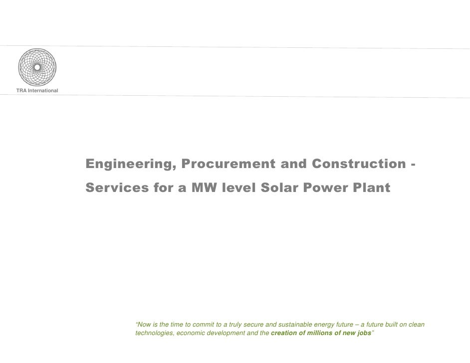 TRA International                         Engineering, Procurement and Construction -                     Services for a M...