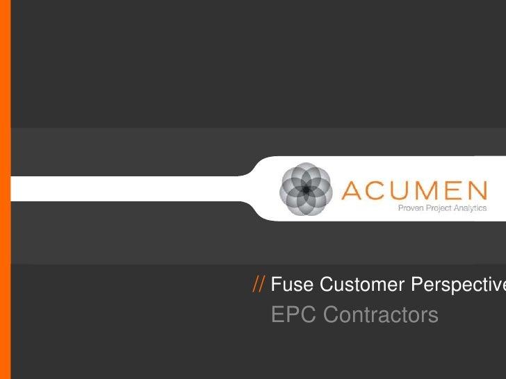 // Fuse Customer Perspective   EPC Contractors