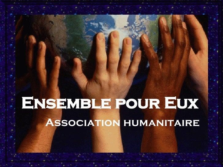 Ensemble pour Eux Association humanitaire