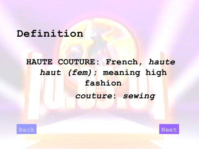 Epe 312 sample learning object for Haute couture definition