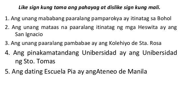 Like sign kung tama ang pahayag at dislike sign kung mali.  1. Ang unang mababang paaralang pamparokya ay itinatag sa Boho...