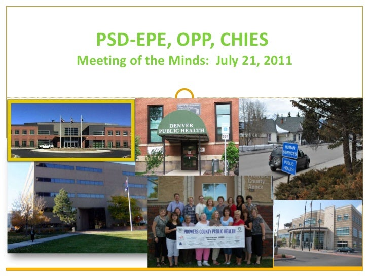PSD-EPE, OPP, CHIES  Meeting of the Minds:  July 21, 2011