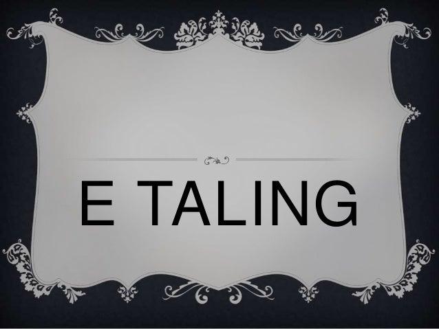 E TALING