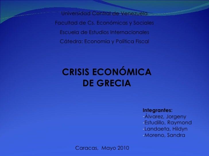 Universidad Central de Venezuela Facultad de Cs. Económicas y Sociales Escuela de Estudios Internacionales Cátedra: Econom...