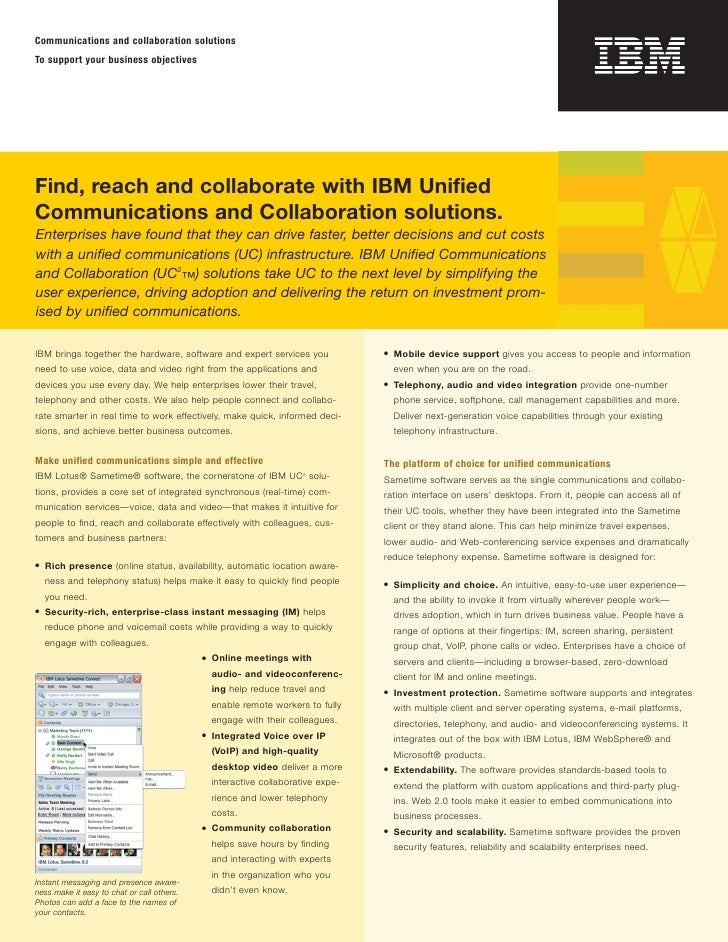 Communications and collaboration solutions To support your business objectives     Find, reach and collaborate with IBM Un...