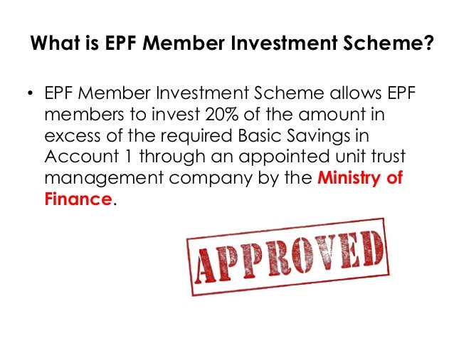 EPF member investment scheme for unit trust