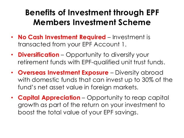 Epf Member Investment Scheme Unit Trust 4 Benefits Members