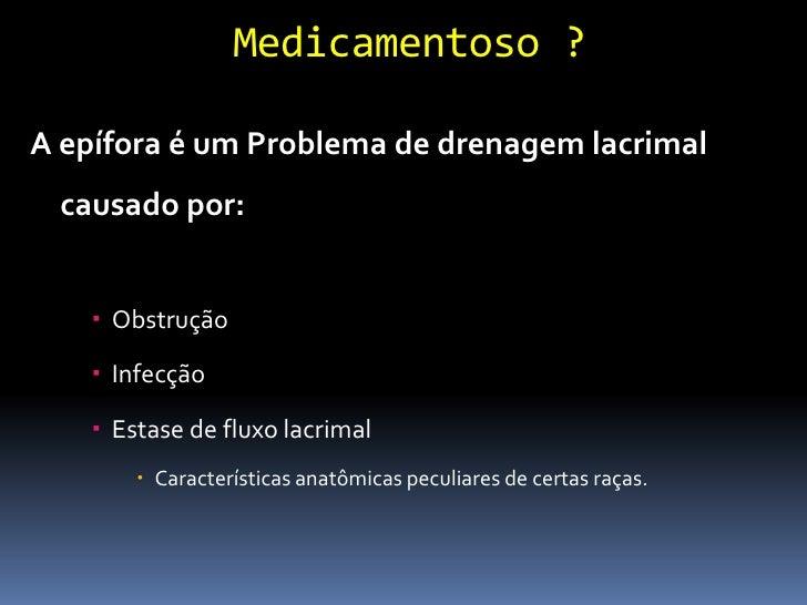 Teste de Jones (Patência)                Fluoresceína bastão                Tempo passagem pelo                 sistema ...