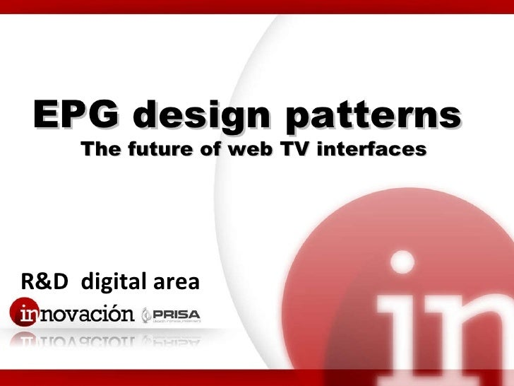 R&D  digital area EPG design patterns  The future of web TV interfaces