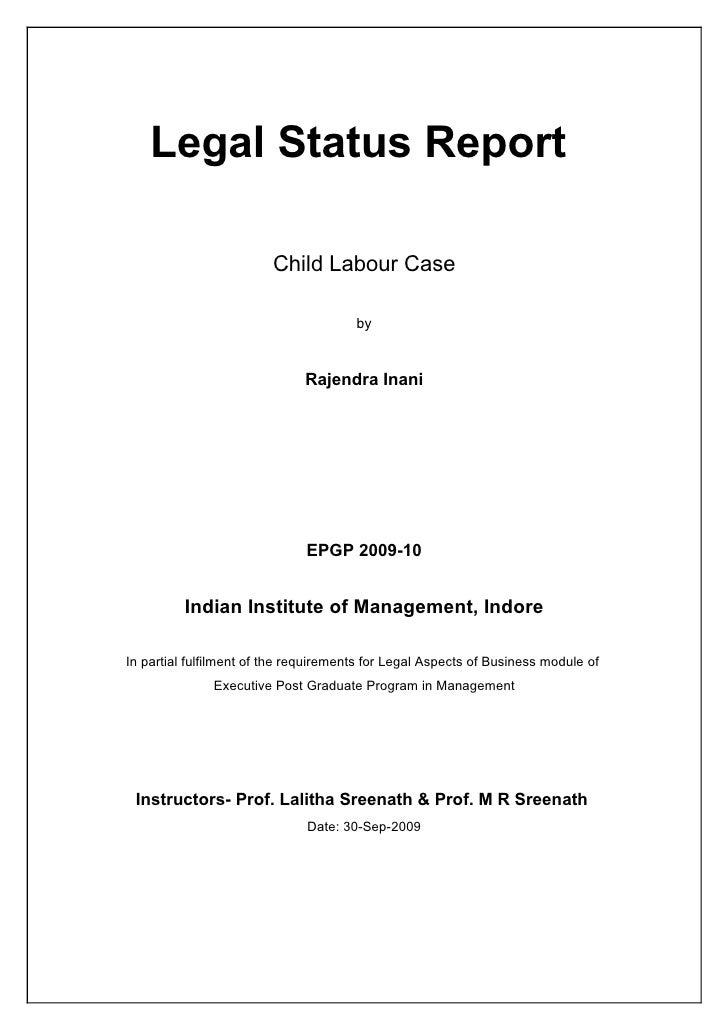 Legal Status Report                           Child Labour Case                                         by                ...