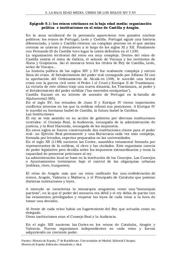 5. LA BAJA EDAD MEDIA. CRISIS DE LOS SIGLOS XIV Y XV  Epígrafe 5.1: los reinos cristianos en la baja edad media: organizac...