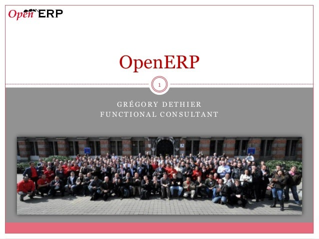 OpenERP          1   GRÉGORY DETHIERFUNCTIONAL CONSULTANT