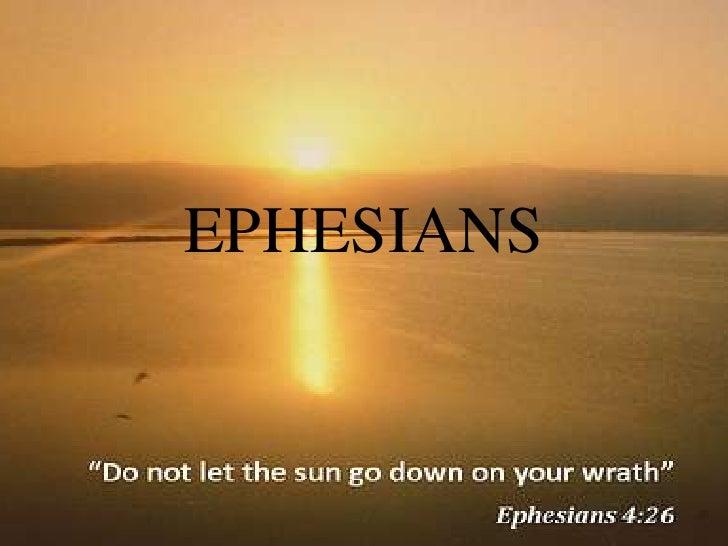 EPHESIANS<br />