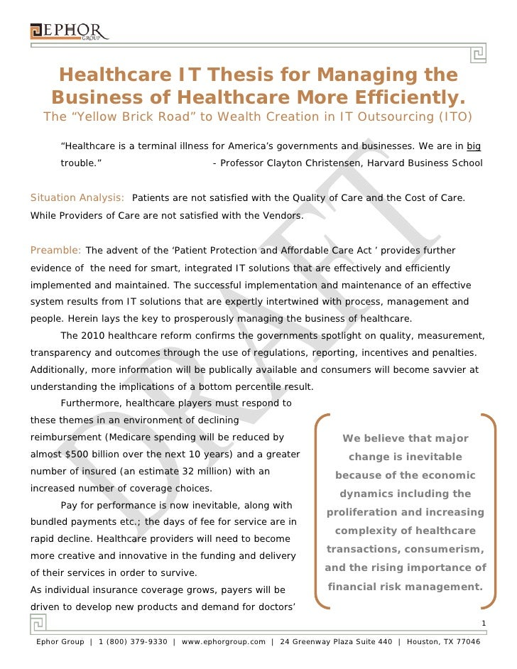 "Healthcare IT Thesis for Managing the    Business of Healthcare More Efficiently.  The ""Yellow Brick Road"" to Wealth Creat..."