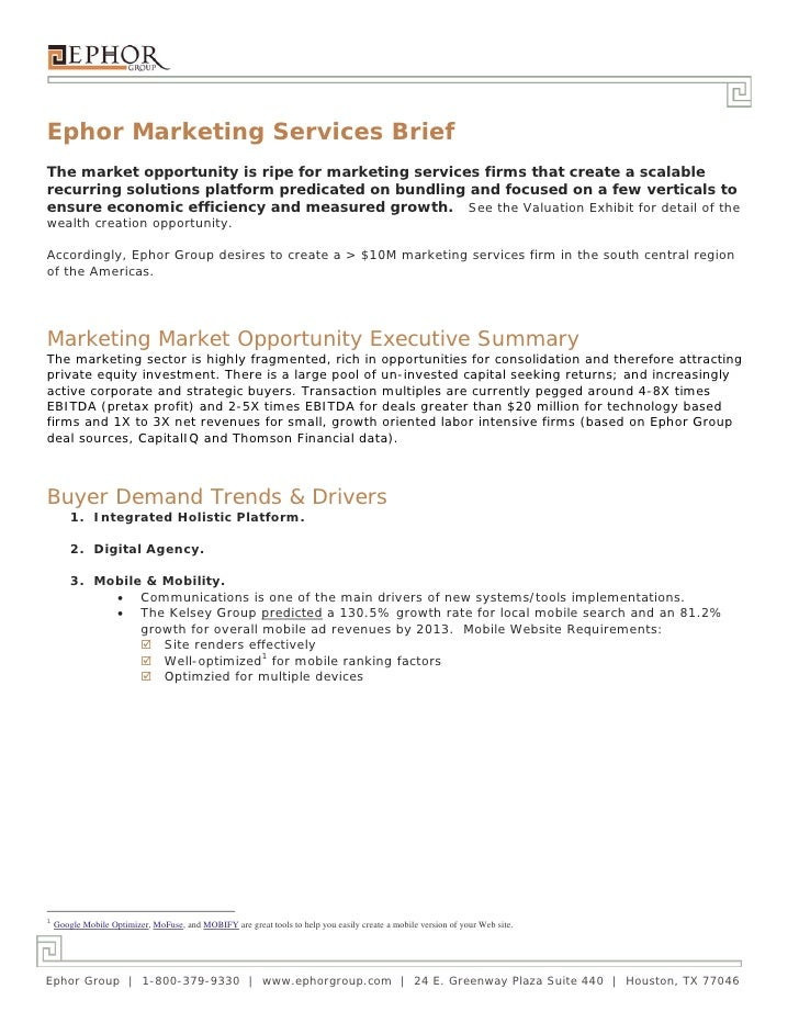 Ephor Marketing Services BriefThe market opportunity is ripe for marketing services firms that create a scalablerecurring ...