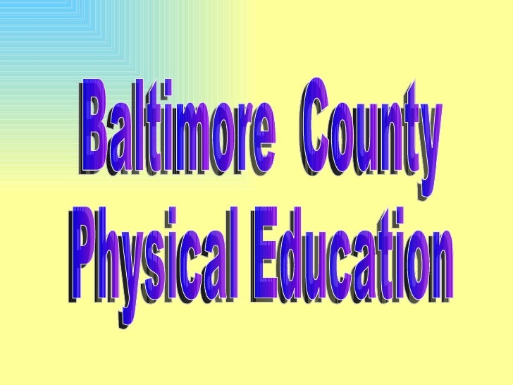 2 Baltimore County Physical Education