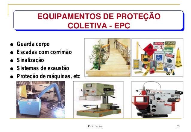 6289b599cbe98 EQUIPAMENTOS DE PROTEÇÃO COLETIVA - EPC ...