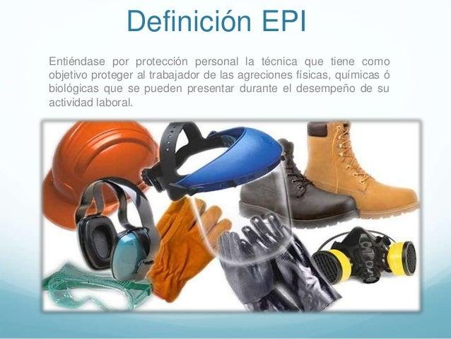 Epi ó EPP Equipos de Protección Individual 51a36a9712