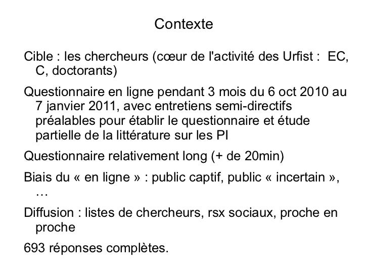 Contexte <ul><li>Cible: les chercheurs (cœur de l'activité des Urfist:  EC, C, doctorants)
