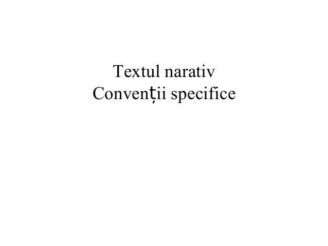 Textul narativ Convenții specifice
