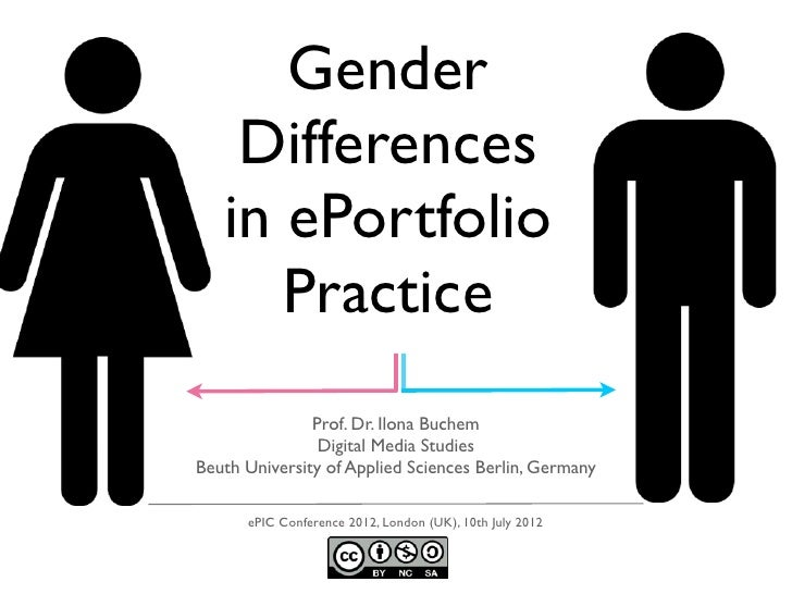 Gender    Differences   in ePortfolio      Practice               Prof. Dr. Ilona Buchem                Digital Media Stud...