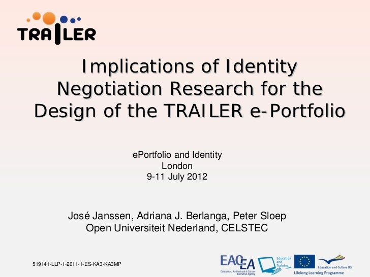 Implications of Identity  Negotiation Research for theDesign of the TRAILER e-Portfolio                                   ...