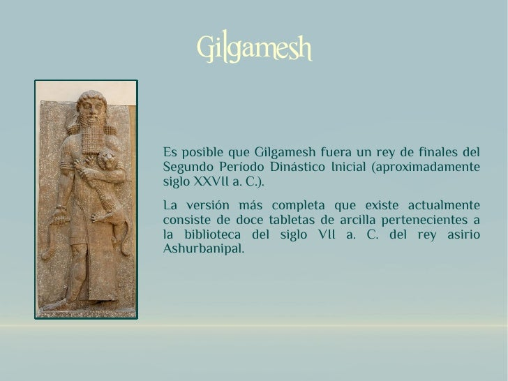 gilgamesh and ramayana as heroes Two of the greatest heroes have been gilgamesh from the epic named after him  and achilles from homer's iliad while the two men's stories transpired in vastly.