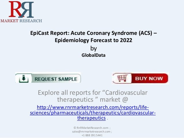 """EpiCast Report: Acute Coronary Syndrome (ACS) – Epidemiology Forecast to 2022  by GlobalData  Explore all reports for """"Car..."""