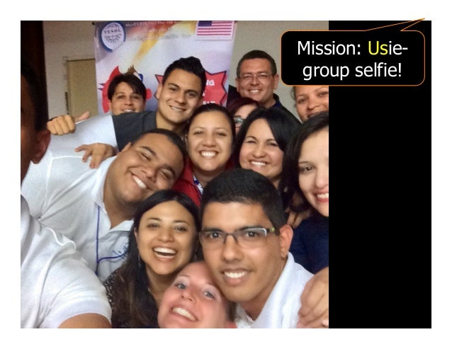 Mission: Usie- group selfie!
