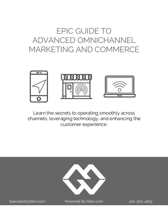 Epic Guide to Omnichannel Marketing and Commerce