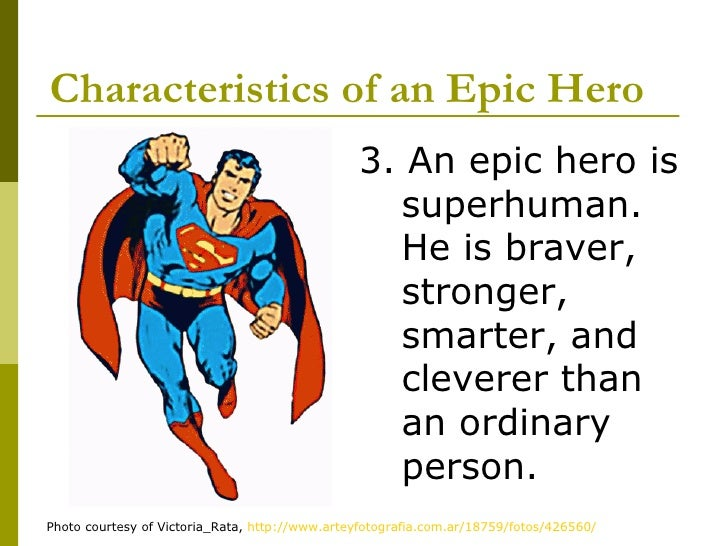 odyssey epic hero essay The odyssey epic hero essay the epic hero, the central character of an epic, is a complex figure he possesses qualities superior to those of most men, yet he remains.
