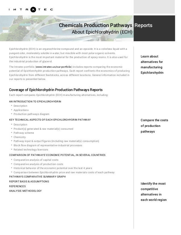 Chemicals Production Pathways About Epichlorohydrin (ECH) Reports Epichlorohydrin (ECH) is an organochlorine compound and ...